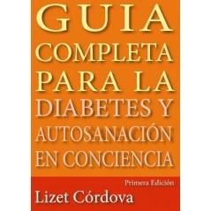 Guía Completa Para La Diabetes Y Auto Sanación En Conciencia Libro Digital en PDF